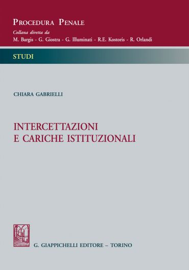 Intercettazioni e cariche istituzionali