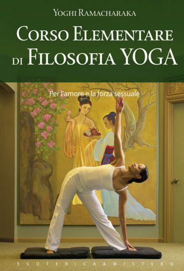 Corso elementare di filosofia yoga ePub