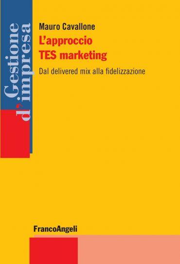 L'approccio TES marketing