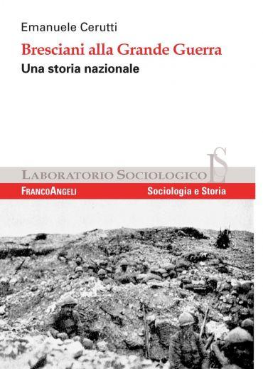 Bresciani alla Grande Guerra