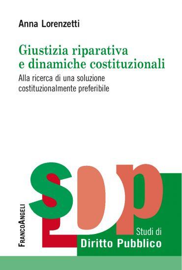 Giustizia riparativa e dinamiche costituzionali