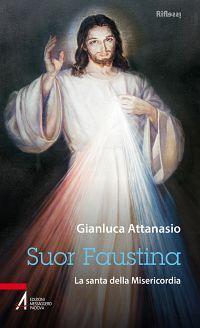 Suor Faustina. La santa della misericordia ePub