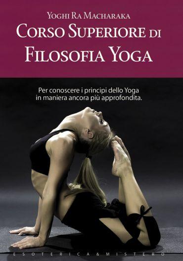 Corso superiore di filosofia yoga ePub