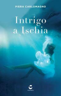 intrigo ad Ischia