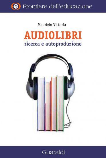 Audiolibri Ricerca e Autoproduzione ePub