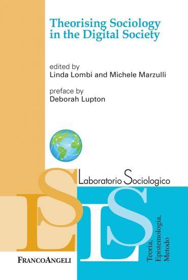 Theorising Sociology in the Digital Society