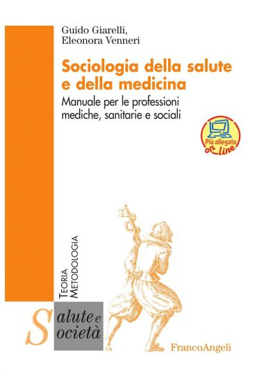 Sociologia della salute e della medicina. Manuale per le profess