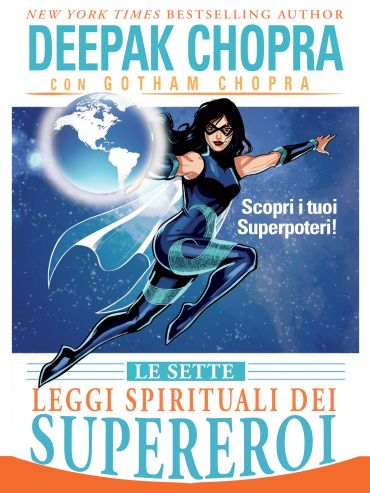 Le Sette Leggi Spirituali dei Supereroi ePub