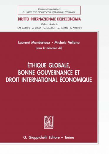 Éthique globale, bonne gouvernance et droit international économ