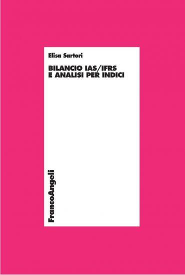 Bilancio IAS/IFRS e analisi per indici