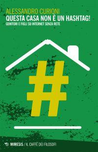 Questa casa non è un hashtag! ePub