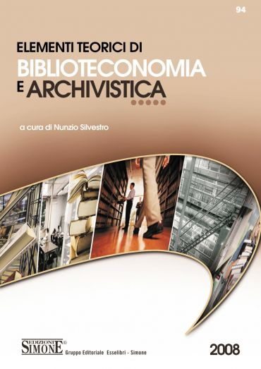 Elementi teorici di Biblioteconomia e Archivistica