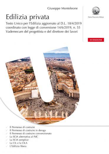 Edilizia privata - III edizione - Testo unico per l'edilizia agg