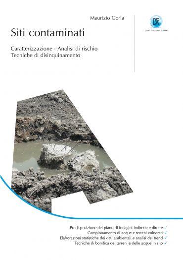 Siti contaminati - Caratterizzazione - Analisi di rischio - Tecn