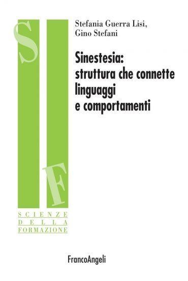 Sinestesia: struttura che connette linguaggi e comportamenti