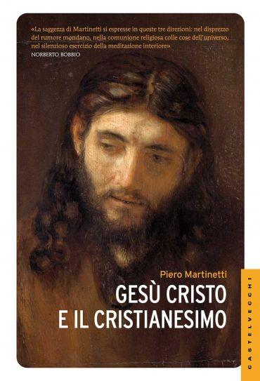 Gesù Cristo e il Cristianesimo ePub