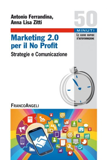 Marketing 2.0 per il No Profit. Strategie e comunicazione ePub