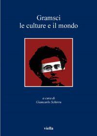 Gramsci, le culture e il mondo
