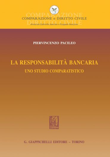 La responsabilita' bancaria: uno studio comparatistico.