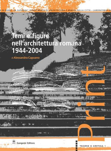 Temi e figure nell'architettura romana 1944-2004 ePub
