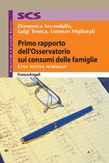 Primo rapporto dell'Osservatorio sui consumi delle famiglie