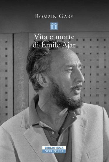 Vita e morte di Emile Ajar ePub