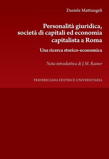 Personalità giuridica, società di capitali ed economia capitalis