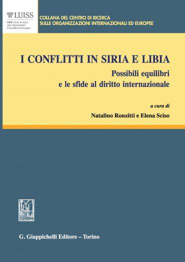 I conflitti in Siria e Libia
