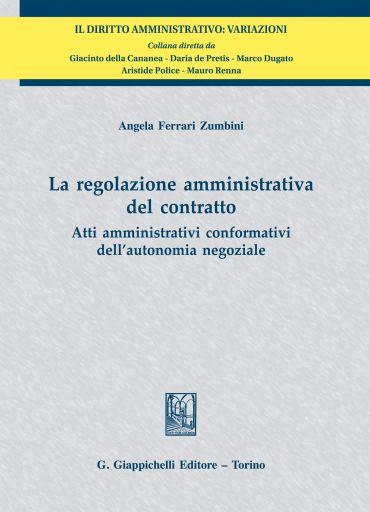 La regolazione amministrativa del contratto