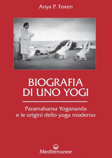 Biografia di uno Yogi ePub