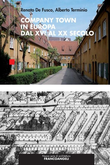 Company Town in Europa dal XVI al XX secolo