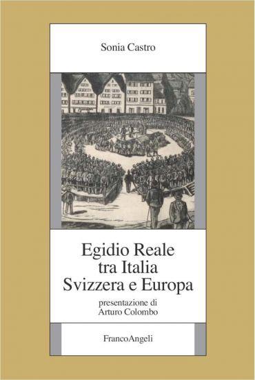 Egidio Reale tra Italia, Svizzera e Europa