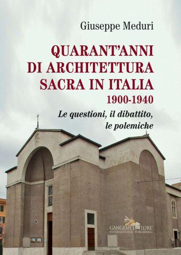 Quarant'anni di architettura sacra in Italia 1900-1940 ePub