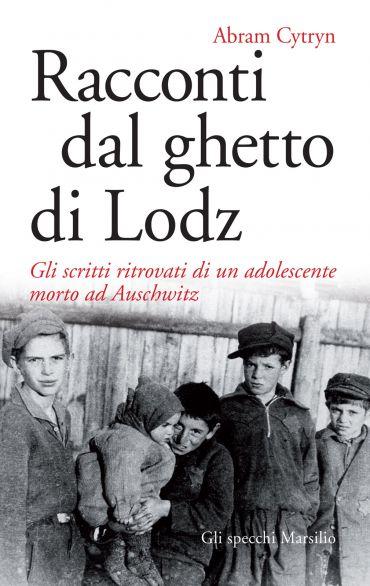 Racconti dal ghetto di Lodz ePub
