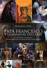 Papa Francesco e la missione dell'arte