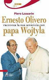 Ernesto Olivero racconta la sua amicizia con papa Wojtyla ePub