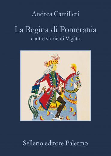 La Regina di Pomerania e altre storie di Vigàta ePub