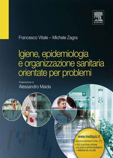 Igiene, epidemiologia e organizzazione sanitaria orientate per p
