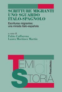 Scritture migranti uno sguardo italo-spagnolo. Escrituras migran