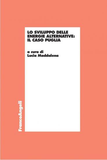 Lo sviluppo delle energie alternative. Il caso Puglia