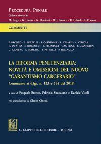 """La riforma penitenziaria: novità e omissioni del nuovo """"garantis"""