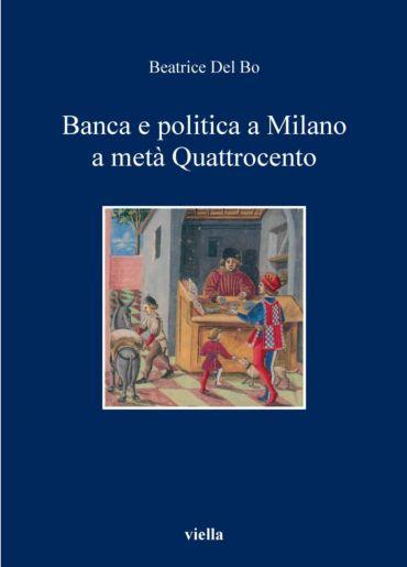 Banca e politica a Milano a metà Quattrocento