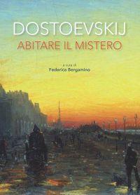 Dostoevskij. Abitare il mistero ePub