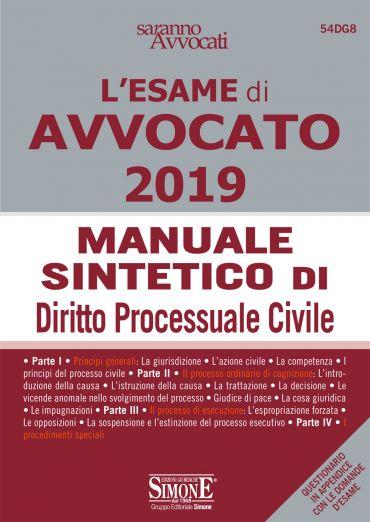 L'Esame orale di Avvocato 2019 - Manuale sintetico di Diritto Pr