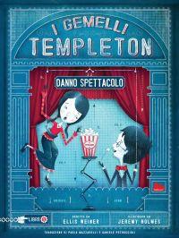 I gemelli Templeton danno spettacolo