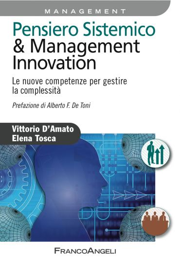 Pensiero sistemico & management innovation. Le nuove compete