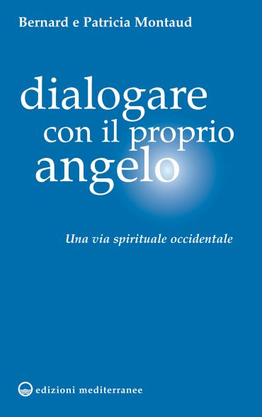Dialogare con il proprio Angelo ePub