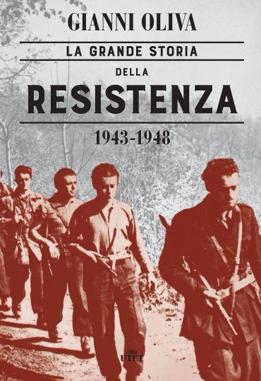 La grande storia della Resistenza (1943-1948) ePub