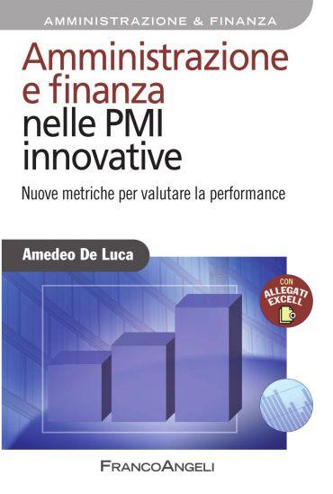 Amministrazione e finanza nelle PMI innovative. Nuove metriche p