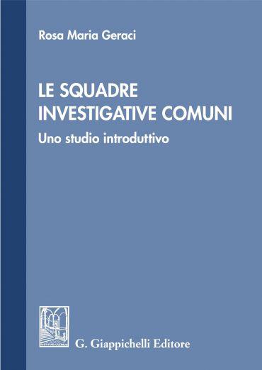 Le squadre investigative comuni